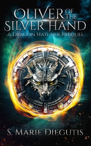 Oliver of the Silver Hand | A Fantasy Short Story by S. Marie Diegutis | Worldwide on Amazon